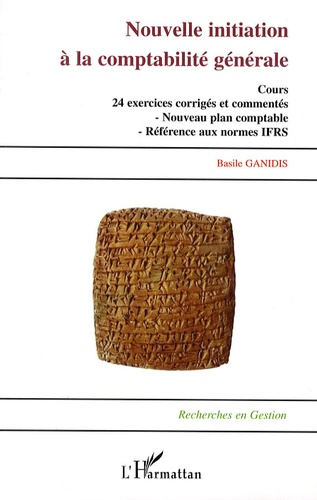 Basile Ganidis - Nouvelle initiation à la comptabilité générale.