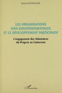 Les organisations non gouvernementales et le développement participatif - Lengagement des Volontaires du Progrès au Cameroun.pdf