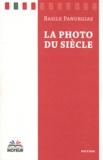 Basile Panurgias - La photo du siècle.