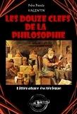 Basile Valentin - Les douze clefs de la philosophie - édition intégrale.