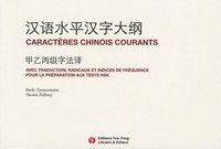 Basile Zimmermann et Nicolas Zufferey - Caractères chinois courants.