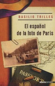 Basilio Trilles - El español de la foto de Paris.
