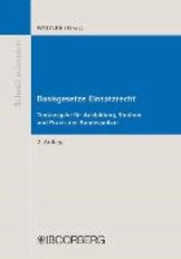 Basisgesetze Einsatzrecht - Textausgabe  für Ausbildung, Studium und Praxis der Bundespolizei.