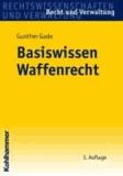 Basiswissen Waffenrecht.