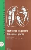 Bass et  Pelle - Pour-suivre les parents des enfants placés - [colloque, Nîmes, 16-18 novembre 1995].