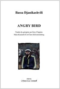 Bassa Djanikashvili - Angry Bird.