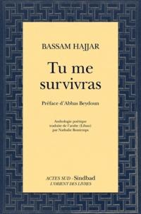 Bassam Hajjar - Tu me survivras.