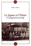 Bassam Tayara - Le Japon et l'Islam - Un pragmatisme partagé.
