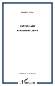 Bassek Ba Kobhio - Sango Malo - Le maître du Canton.