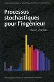 Bassel Solaiman - Processus stochastiques pour l'ingénieur.
