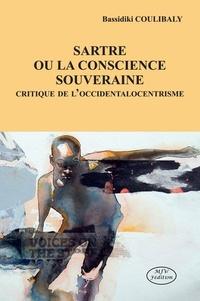 Deedr.fr Sartre ou la conscience souveraine - Critique de l'occidentalocentrisme Image