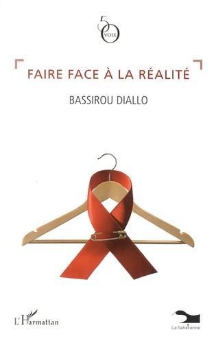 Bassirou Diallo - Faire face à la réalité.