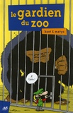 Bast et  Matyo - Le gardien du zoo.