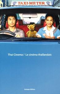 Bastian Meiresonne - Thai Cinema / Le cinéma thaïlandais. 1 DVD