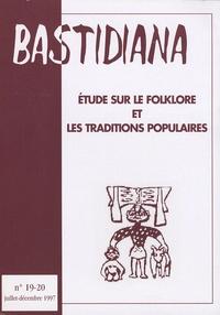 Jeanine Fribourg - Bastidiana N° 19-20, Juillet-Dé : Etude sur le foklore et les traditions populaires.