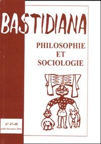 Philippe Laburthe-Tolra et Claude Ravelet - Bastidiana N° 47-48, juillet-dé : Philosophie et sociologie.