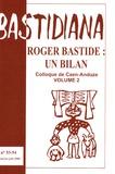 Claude Ravelet - Bastidiana N° 53-54, janvier-ju : Roger Bastide : un bilan - Tome 2.