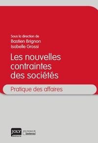 Bastien Brignon et Isabelle Grossi - Les nouvelles contraintes des sociétés.