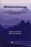 Bastien Chopard et Marco Tomassini - Métaheuristiques - Une introduction aux métaheuristiques pour l'optimisation.