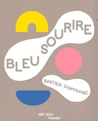 Bleu sourire - Bastien Contraire |