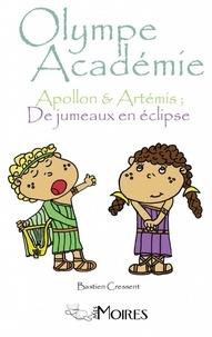 Bastien Cressent - Apollon & Artémis : de jumeaux en éclipse.