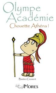 Bastien Cressent - Chouette Athéna !.