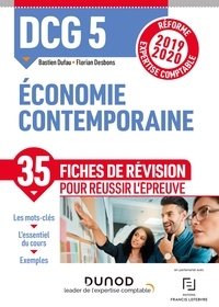 Bastien Dufau et Florian Desbons - DCG 5 Economie contemporaine - Fiches de révision - Réforme 2019-2020 - Réforme Expertise comptable 2019-2020.