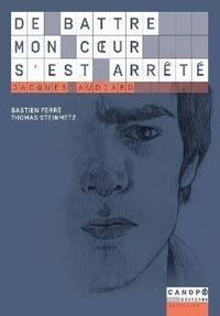 Bastien Ferré et Thomas Steinmetz - De battre mon coeur s'est arrêté, Jacques Audiard.