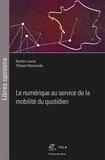 Bastien Lauras et Thibault Manneville - Le numérique au service de la mobilité du quotidien.
