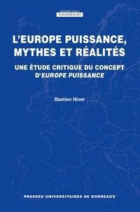 Galabria.be L'Europe puissance, mythes et réalités - Une étude critique du concept d'Europe puissance Image
