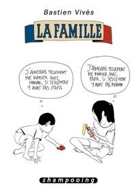 Bastien Vivès - Bastien Vivès Tome 2 : La famille.