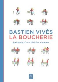 Bastien Vivès - La boucherie.