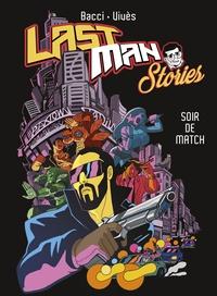 Deedr.fr Lastman Stories - Soir de match Image