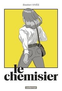 Bastien Vivès - Le chemisier.