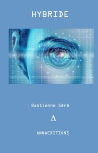 Bastienne Géré - Hybride.