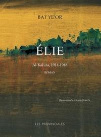Bat Ye´or - Elie - Al-Kahira, 1914-1948.
