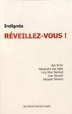 Bat Ye'or et Alexandre Del Valle - Indignés, réveillez-vous !.