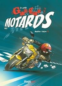Batem - Le guide gaz-gaz des motards.