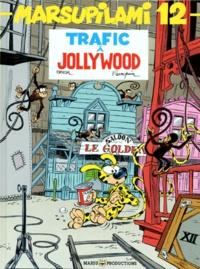 Batem et André Franquin - Marsupilami Tome 12 : Trafic à Jollywood.
