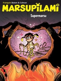 Batem et  Colman - Marsupilami Tome 33 : Supermarsu.