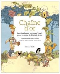 Batia Kolton - Chaîne d'or - Les plus beaux poèmes d'Israël pour enfants, de Bialik à Gefen.