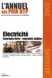 Batiactu Groupe - L'annuel des prix BTP - Electricité Courants forts - courants faibles.