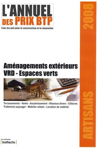 Batiactu Groupe - L'annuel des prix BTP - Aménagements extérieurs, VRD, espaces verts.