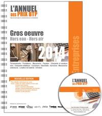 Batiactu Groupe - L'Annuel des prix BTP - Gros oeuvre, hors eau, hors air.