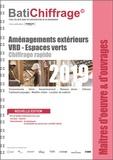 BatiChiffrage et  Batiactu Groupe - Aménagements exterieurs - VRD - Espaces verts.