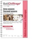 BatiChiffrage et  Batiactu Groupe - Maîtres d'oeuvre et d'ouvrages - Gros oeuvre second oeuvre.