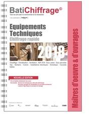 BatiChiffrage et  Batiactu Groupe - Maîtres d'oeuvre et d'ouvrages - Equipements techniques.