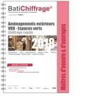 BatiChiffrage et  Batiactu Groupe - Maîtres d'oeuvre et d'ouvrages - Aménagement extérieurs.