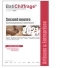 BatiChiffrage et  Batiactu Groupe - Second oeuvre - Aménagements intérieurs.