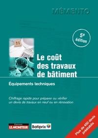Batiprix - Le coût des travaux de bâtiment - Équipements techniques.